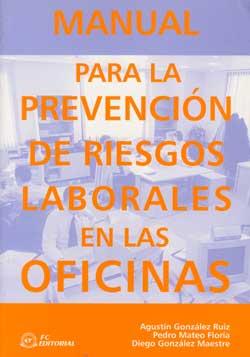 Manual para la prevenci n de riesgos laborales en la for Riesgos laborales en oficinas
