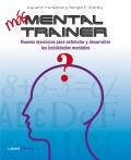 Más Mental trainer. Nuevos ejercicios para estimular y desarrollar tus habilidades mentales