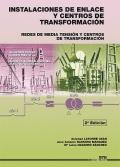 Instalaciones de enlace y centros de transformación. Redes de media tensión