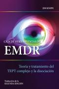 Caja de herramientas de EMDR. Teoría y tratamiento del TEPT complejo y la disociación