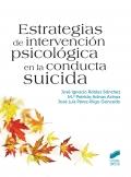 Estrategias de intervención psicológica en la conducta suicida.