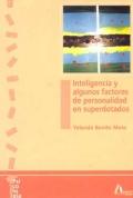 Inteligencia y algunos factores de personalidad de los superdotados.