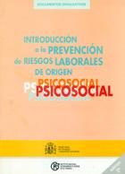 Introducción a la prevención de riesgos laborales de origen psicosocial