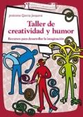 Taller de creatividad y humor. Recursos para desarrollar la imaginación