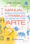 Manual para generar involucramiento en el trabajo con grupos por medio del arte (libro descargable)
