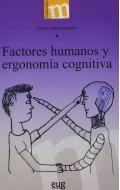 Factores humanos y ergonomía cognitiva