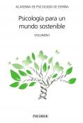 Psicología para un mundo sostenible Volumen I