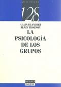 La psicología de los grupos (Blanchet)