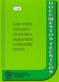 Plomo: Criterios toxicológicos actuales para la vigilancia médica de trabajadores expuestos
