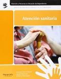 Atención sanitaria. Atención a las personas en situación de dependencia