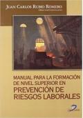 Manual para la formación de nivel superior en Prevención de Riesgos Laborales