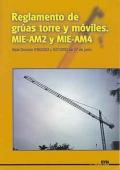 Reglamento de grúas torre y móviles MIE-AM2 y MIE-AM4