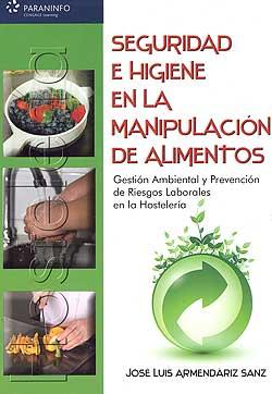 Seguridad e higiene en la manipulaci n de alimentos gesti n ambiental y prevenci n de riesgos - Higiene alimentaria y manipulacion de alimentos ...