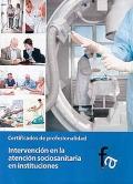 Intervención en la atención sociosanitaria en instituciones. Certificados de profesionalidad.