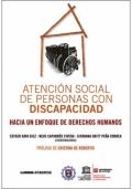Atención social de personas con discapacidad. Hacia un enfoque de derechos humanos
