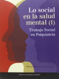 Lo social en la salud mental (I). Trabajo social en psiquiatría
