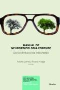 Manual de neuropsicología forense. De la clínica a los tribunales