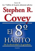 El octavo hábito. De la efectividad a la grandeza