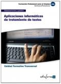 Aplicaciones informáticas de tratamiento de textos. Unidad Formativa Transversal. Administración y Gestión.
