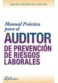Manual práctico para el auditor de prevención de riesgos laborales