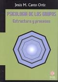Psicología de los grupos. Estructura y procesos.