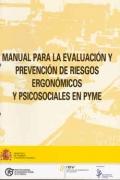 Manual para la evaluación y prevención de riesgos ergonómicos y psicosociales en PYME