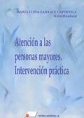 Atención a las personas mayores. Intervención práctica.
