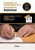 Alzheimer. Tratamiento no farmacológico de la enfermedad