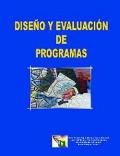 Diseño y evaluación de programas.