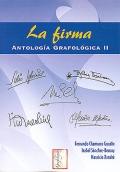 La firma. Antología grafológica II.