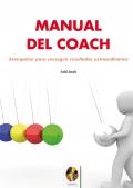 Manual del coach. Acompañar para conseguir resultados extraordinarios.