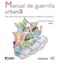 Manual de guerrilla urbana. Para niñas y niños que quieren conocer y defender sus derechos