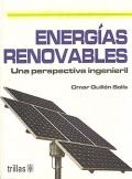 Energías renovables. Una perspectiva ingenieril.