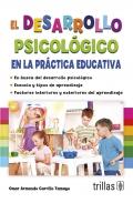 El desarrollo psicológico en la práctica educativa