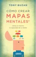 Cómo crear mapas mentales. Utiliza al máximo la capacidad de tu mente