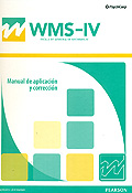 Manual de aplicación y corrección de WMS-IV, Escala de memoria de Wechsler- IV.