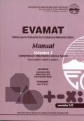 EVAMAT. Evaluación de la Competencia Matemática. Volumen 1. Manuales para pruebas 0,1 y 2