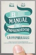 El manual del emprendedor. La guía paso a paso para crear una gran empresa