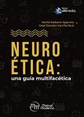 Neuroética: una guía multifacética