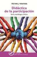 Didáctica de la participación. Teoría, metodología y práctica