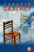 Terapia Gestalt. Teoría y práctica