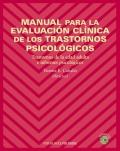 Manual para la evaluación clínica de los trastornos psicológicos. Trastornos de la edad adulta e informes psicológicos