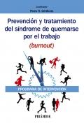 Prevención y tratamiento del síndrome de quemarse por el trabajo (burnout). Programa de intervención