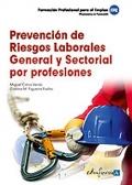 Prevención de riesgos laborales general y sectorial por profesiones.