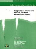 Programa de Prevención Escolar contra la Violencia de Género. Libro del profesor.