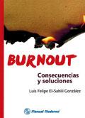 Burnout. Consecuencias y soluciones