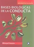 Bases biológicas de la conducta.
