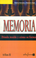 Memoria. Dónde reside y cómo se forma