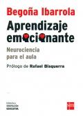 Aprendizaje emocionante. Neurociencia para el aula