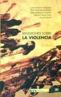 Reflexiones sobre la violencia.